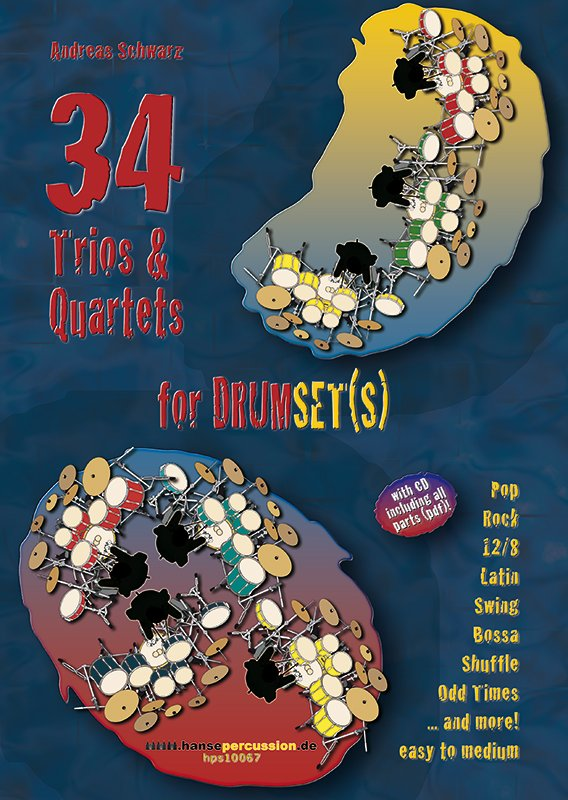 34 Trios & Quartets for Drumset(s)